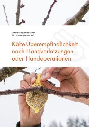 Kälte-Überempfindlichkeit nach Handverletzungen oder Handoperationen